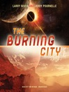 The Burning City (MP3): Golden Road Series, Book 1